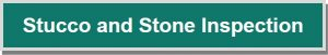 Stone & Stucco Inspection